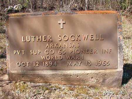 SOCKWELL (VETERAN WWI), LUTHER - Ouachita County, Arkansas   LUTHER SOCKWELL (VETERAN WWI) - Arkansas Gravestone Photos