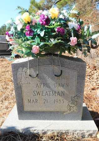SWEATMAN, APRIL DAWN - Ouachita County, Arkansas   APRIL DAWN SWEATMAN - Arkansas Gravestone Photos