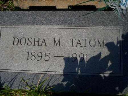 TATOM, DOSHA M - Ouachita County, Arkansas   DOSHA M TATOM - Arkansas Gravestone Photos