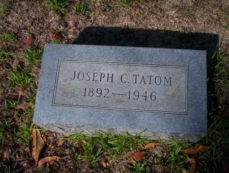 TATOM, JOSEPH C - Ouachita County, Arkansas | JOSEPH C TATOM - Arkansas Gravestone Photos
