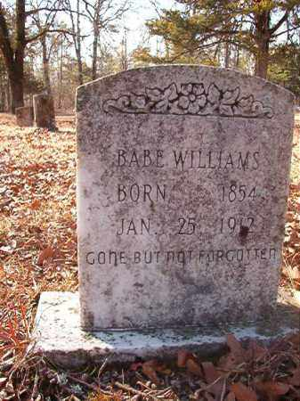 WILLIAMS, BABE - Ouachita County, Arkansas | BABE WILLIAMS - Arkansas Gravestone Photos