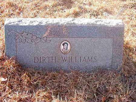 WILLIAMS, DIRTH - Ouachita County, Arkansas | DIRTH WILLIAMS - Arkansas Gravestone Photos