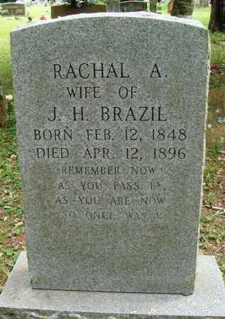 BRAZIL, RACHAL A - Perry County, Arkansas   RACHAL A BRAZIL - Arkansas Gravestone Photos
