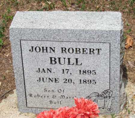 BULL, JOHN ROBERT - Perry County, Arkansas   JOHN ROBERT BULL - Arkansas Gravestone Photos