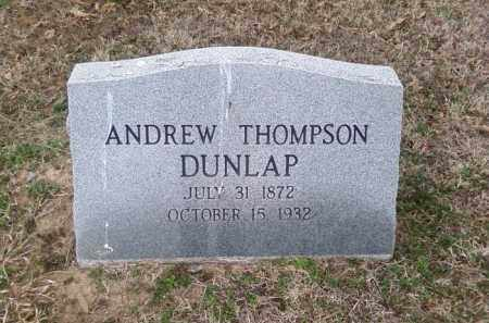 DUNLAP, ANDREW THOMPSON - Perry County, Arkansas | ANDREW THOMPSON DUNLAP - Arkansas Gravestone Photos
