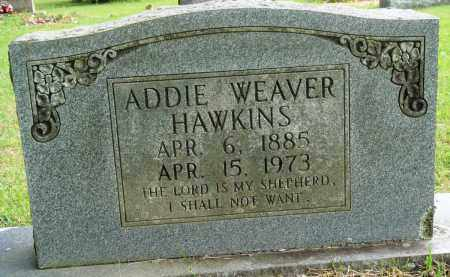 WEAVER HAWKINS, ADDIE - Perry County, Arkansas | ADDIE WEAVER HAWKINS - Arkansas Gravestone Photos