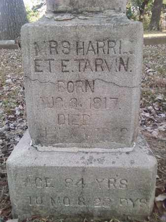 TARVIN, HARRIET ELIZABETH (CLOSE UP) - Perry County, Arkansas | HARRIET ELIZABETH (CLOSE UP) TARVIN - Arkansas Gravestone Photos