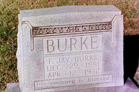 BURKE, F. JAY - Phillips County, Arkansas | F. JAY BURKE - Arkansas Gravestone Photos