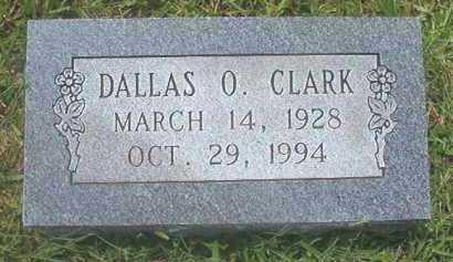 CLARK, DALLAS O - Pike County, Arkansas   DALLAS O CLARK - Arkansas Gravestone Photos