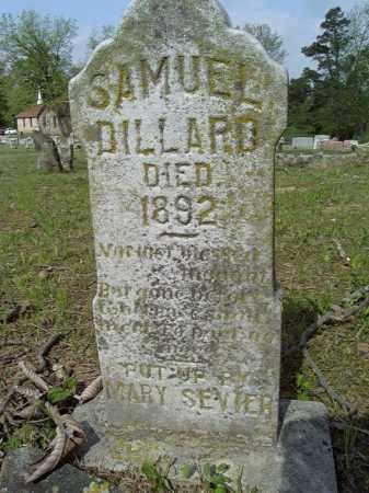 DILLARD, SAMUEL - Pike County, Arkansas | SAMUEL DILLARD - Arkansas Gravestone Photos