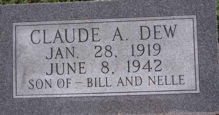 DEW, CLAUDE A. - Poinsett County, Arkansas | CLAUDE A. DEW - Arkansas Gravestone Photos