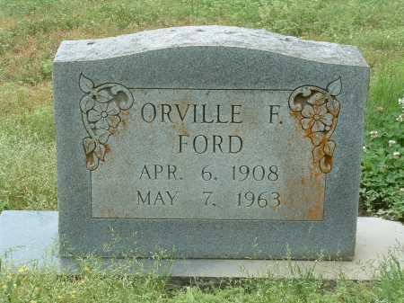 FORD, ORVILLE F - Poinsett County, Arkansas | ORVILLE F FORD - Arkansas Gravestone Photos