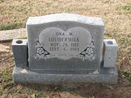 LOUDERMILK, ONA M. - Poinsett County, Arkansas | ONA M. LOUDERMILK - Arkansas Gravestone Photos