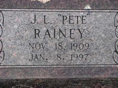 "RAINEY, J.L. ""PETE"" - Poinsett County, Arkansas | J.L. ""PETE"" RAINEY - Arkansas Gravestone Photos"
