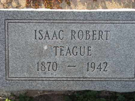 TEAGUE, ISAAC ROBERT - Poinsett County, Arkansas | ISAAC ROBERT TEAGUE - Arkansas Gravestone Photos