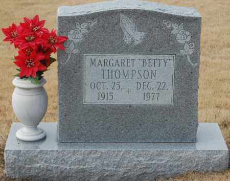"THOMPSON, MARGARET ""BETTY"" - Poinsett County, Arkansas | MARGARET ""BETTY"" THOMPSON - Arkansas Gravestone Photos"