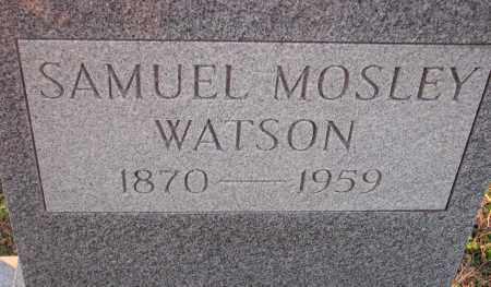 WATSON, SAMUEL MOSLEY - Poinsett County, Arkansas | SAMUEL MOSLEY WATSON - Arkansas Gravestone Photos