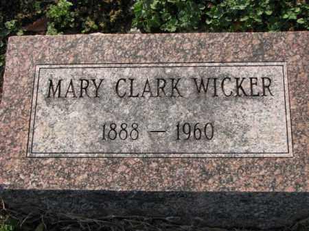 CLARK WICKER, MARY - Poinsett County, Arkansas | MARY CLARK WICKER - Arkansas Gravestone Photos