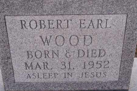 WOOD, ROBERT EARL - Poinsett County, Arkansas   ROBERT EARL WOOD - Arkansas Gravestone Photos
