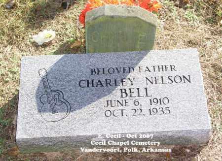 BELL, CHARLEY NELSON - Polk County, Arkansas   CHARLEY NELSON BELL - Arkansas Gravestone Photos