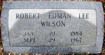 WILSON, ROBERT EDMAN LEE - Polk County, Arkansas | ROBERT EDMAN LEE WILSON - Arkansas Gravestone Photos