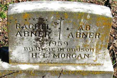 ABNER, RACHEL - Pope County, Arkansas | RACHEL ABNER - Arkansas Gravestone Photos