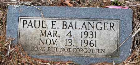 BALANGER, PAUL E - Pope County, Arkansas | PAUL E BALANGER - Arkansas Gravestone Photos
