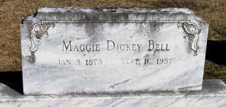 DICKEY BELL, MAGGIE - Pope County, Arkansas | MAGGIE DICKEY BELL - Arkansas Gravestone Photos