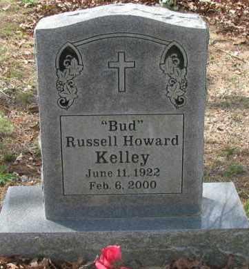 "KELLEY, RUSSELL HOWARD ""BUD"" - Pope County, Arkansas | RUSSELL HOWARD ""BUD"" KELLEY - Arkansas Gravestone Photos"