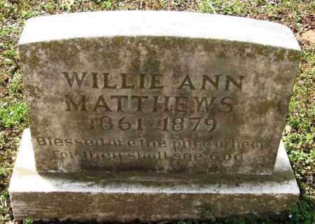 MATTHEWS, WILLIE ANN - Pope County, Arkansas | WILLIE ANN MATTHEWS - Arkansas Gravestone Photos