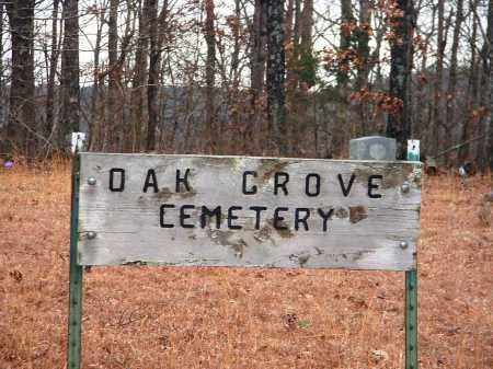 *OAK GROVE CEMETERY SIGN,  - Pope County, Arkansas |  *OAK GROVE CEMETERY SIGN - Arkansas Gravestone Photos
