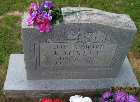 RACKLEY, JAY EDWARD - Pope County, Arkansas | JAY EDWARD RACKLEY - Arkansas Gravestone Photos