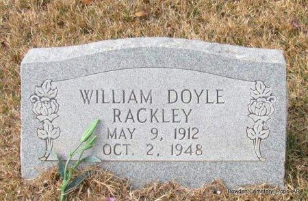RACKLEY, WILLIAM DOYLE - Pope County, Arkansas | WILLIAM DOYLE RACKLEY - Arkansas Gravestone Photos