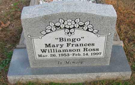 "WILLIAMSON ROSS, MARY FRANCES ""BING'O"" - Pope County, Arkansas   MARY FRANCES ""BING'O"" WILLIAMSON ROSS - Arkansas Gravestone Photos"