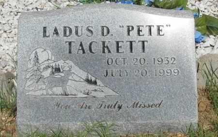 "TACKETT, LADUS D ""PETE"" - Pope County, Arkansas | LADUS D ""PETE"" TACKETT - Arkansas Gravestone Photos"