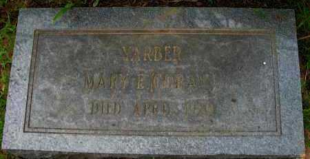 YARBER, MARY E - Pope County, Arkansas   MARY E YARBER - Arkansas Gravestone Photos