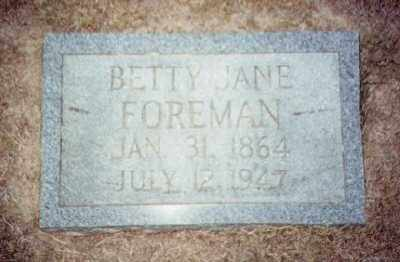 CHAFFIN FOREMAN, BETTIE JANE - Prairie County, Arkansas | BETTIE JANE CHAFFIN FOREMAN - Arkansas Gravestone Photos