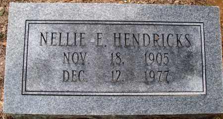 HENDRICKS, NELLIE E - Prairie County, Arkansas | NELLIE E HENDRICKS - Arkansas Gravestone Photos