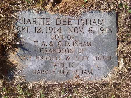 ISHAM, BARTIE DEE - Pulaski County, Arkansas | BARTIE DEE ISHAM - Arkansas Gravestone Photos