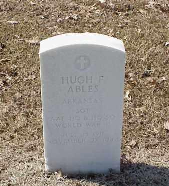 ABLES  (VETERAN WWII), HUGH F - Pulaski County, Arkansas | HUGH F ABLES  (VETERAN WWII) - Arkansas Gravestone Photos
