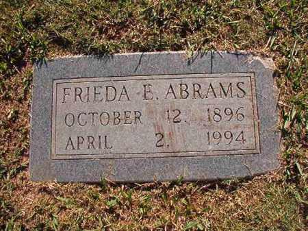 ABRAMS, FRIEDA E - Pulaski County, Arkansas   FRIEDA E ABRAMS - Arkansas Gravestone Photos