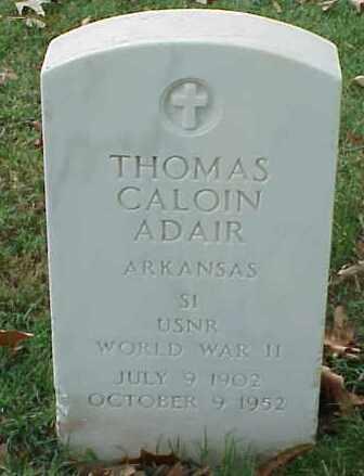 ADAIR (VETERAN WWII), THOMAS CALOIN - Pulaski County, Arkansas | THOMAS CALOIN ADAIR (VETERAN WWII) - Arkansas Gravestone Photos