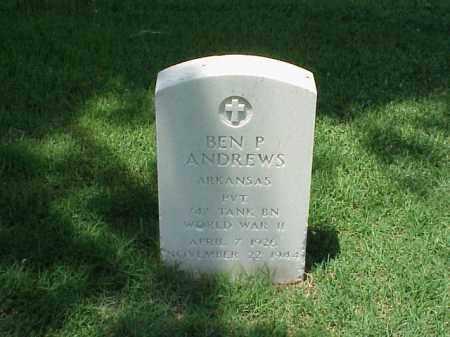ANDREWS (VETERAN WWII), BEN P - Pulaski County, Arkansas | BEN P ANDREWS (VETERAN WWII) - Arkansas Gravestone Photos