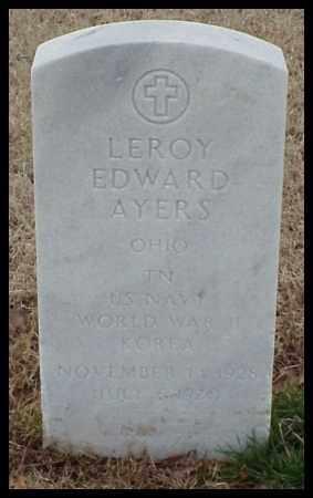 AYERS (VETERAN 2 WARS), LEROY EDWARD - Pulaski County, Arkansas | LEROY EDWARD AYERS (VETERAN 2 WARS) - Arkansas Gravestone Photos