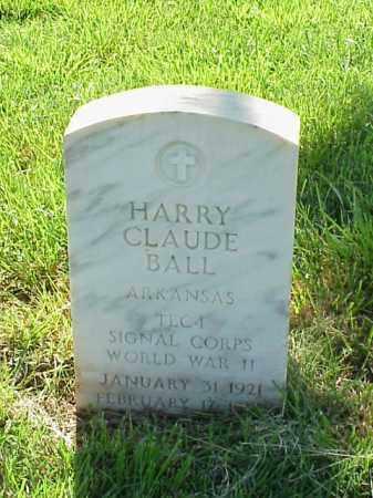 BALL (VETERAN WWII), HARRY CLAUDE - Pulaski County, Arkansas | HARRY CLAUDE BALL (VETERAN WWII) - Arkansas Gravestone Photos