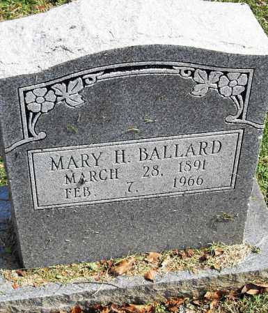 BALLARD, MARY H - Pulaski County, Arkansas | MARY H BALLARD - Arkansas Gravestone Photos