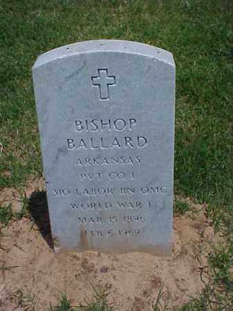 BALLARD (VETERAN WWI), BISHOP - Pulaski County, Arkansas | BISHOP BALLARD (VETERAN WWI) - Arkansas Gravestone Photos