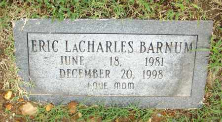 BARNUM, ERIC LACHARLES - Pulaski County, Arkansas | ERIC LACHARLES BARNUM - Arkansas Gravestone Photos