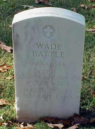 BATTLE (VETERAN WWI), WADE - Pulaski County, Arkansas | WADE BATTLE (VETERAN WWI) - Arkansas Gravestone Photos