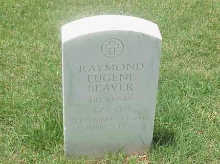 BEAVER (VETERAN), RAYMOND EUGENE - Pulaski County, Arkansas   RAYMOND EUGENE BEAVER (VETERAN) - Arkansas Gravestone Photos